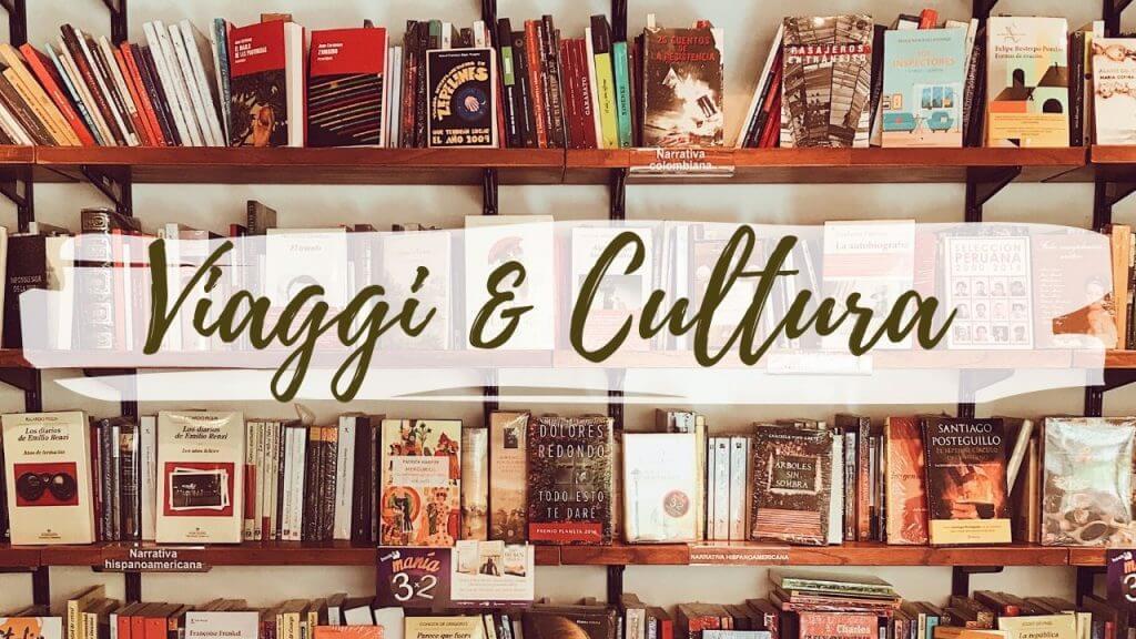 Viaggi & Cultura
